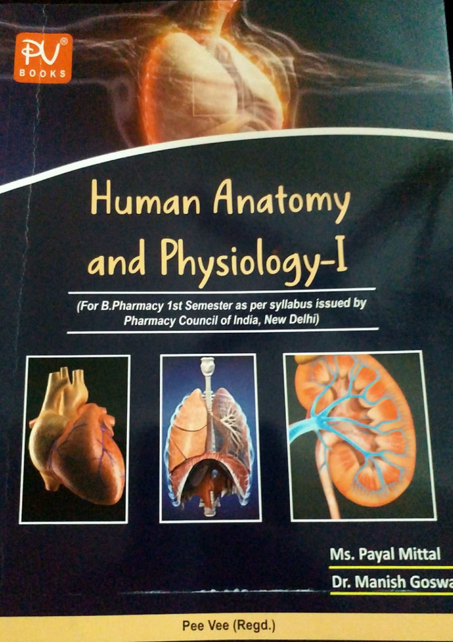 HUMAN ANATOMY AND PHYSIOLOGY (SEM I) (B PHARMA)