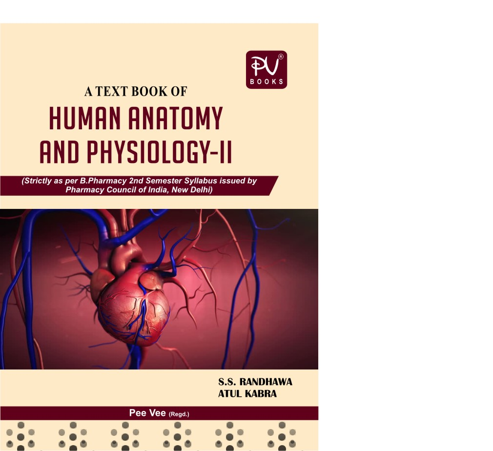 HUMAN ANATOMY AND PHYSIOLOGY (B.PHARM SEMESTER -II) – S Vikas, Pv ...