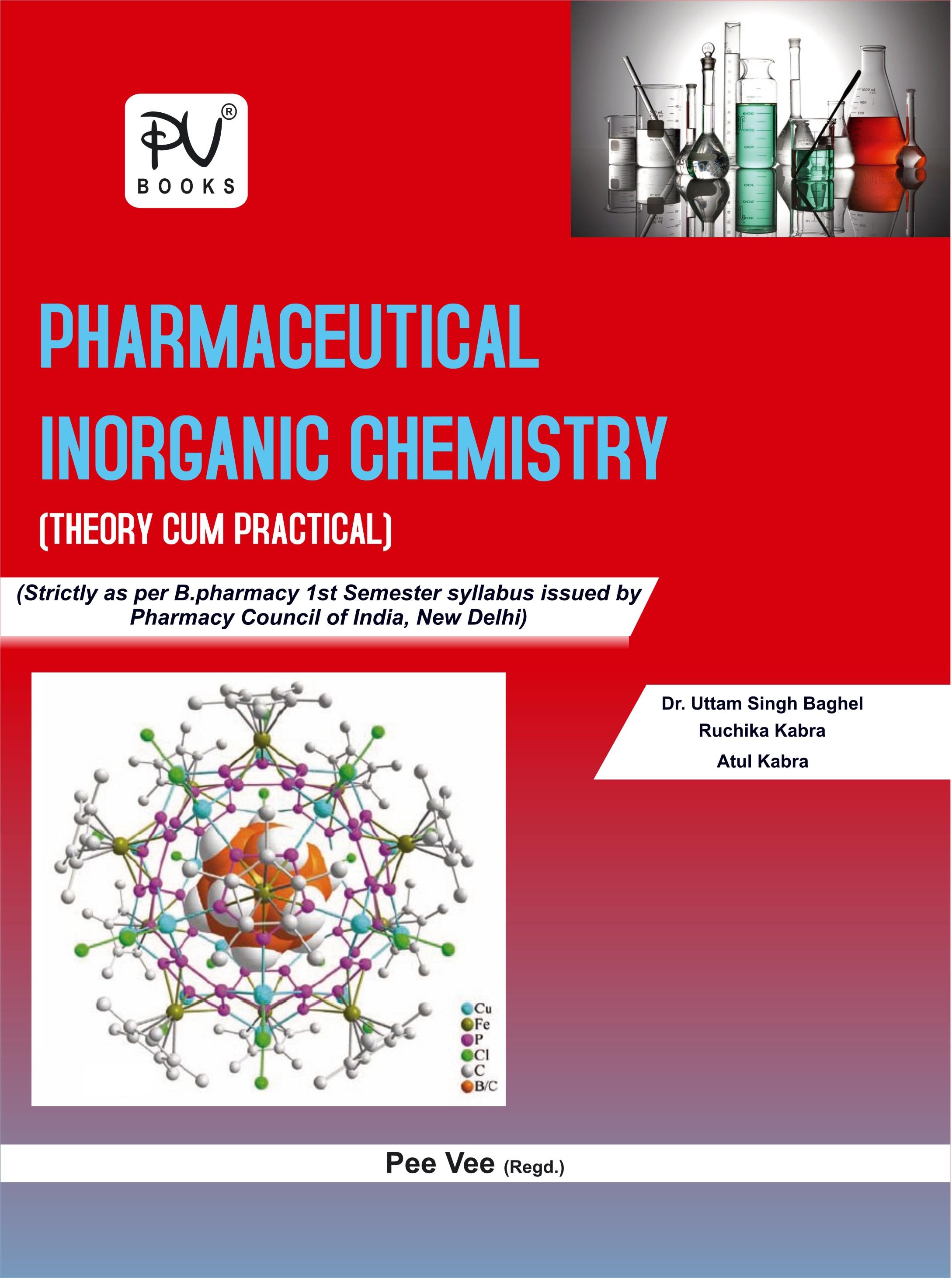 PHARMACEUTICAL INORGANIC CHEMISTRY (B PHARM) (SEMESTER-I)